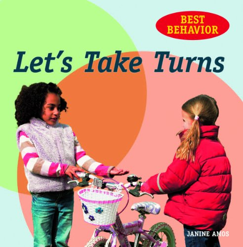 Let's Take Turns (Best Behavior) (1607545128) by Amos, Janine; Spenceley, Annabel
