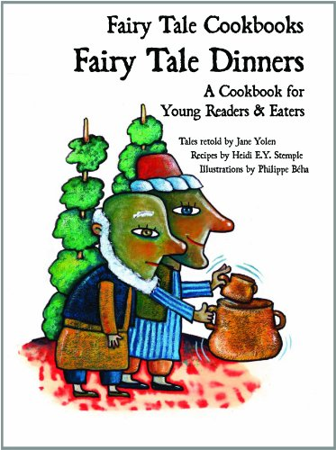 9781607545828: Fairy Tale Dinners: A Cookbook for Young Readers & Eaters (Fairy Tale Cookbooks)