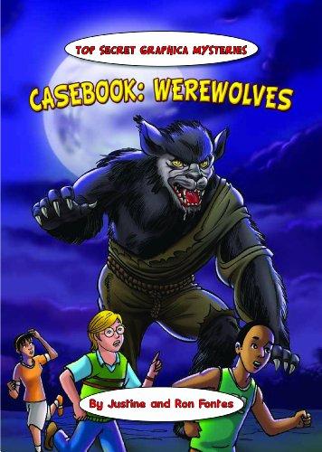 Casebook: Werewolves: Justine Fontes