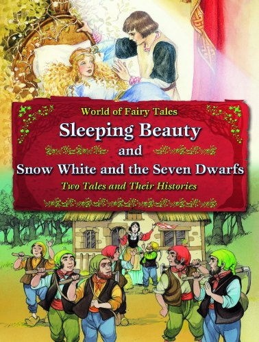 9781607546344: Sleeping Beauty and Snow White and the Seven Dwarfs: Two Tales and Their Histories (World of Fairy Tales)