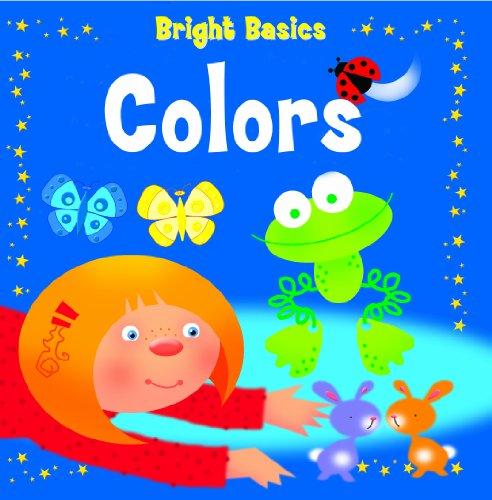 Colors (Bright Basics) (1607546876) by Nina Filipek