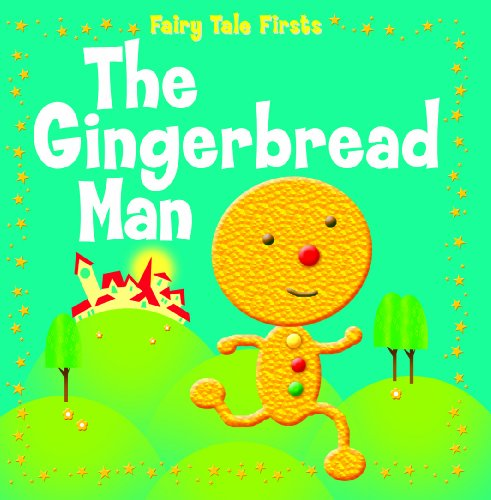 The Gingerbread Man (Fairy Tale Firsts) (1607546949) by Nina Filipek