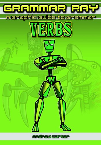 9781607547365: Verbs (Grammar Ray: A Graphic Guide to Grammar)