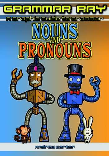 9781607547419: Nouns and Pronouns (Grammar Ray: A Graphic Guide to Grammar)