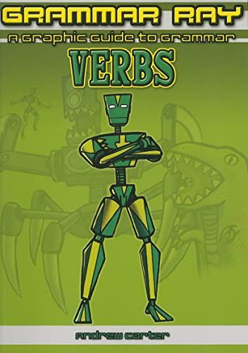 9781607547433: Verbs (Grammar Ray: A Graphic Guide to Grammar)