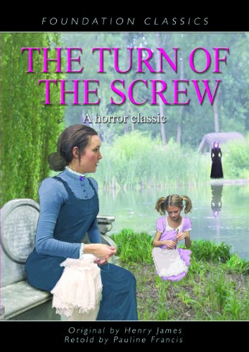 The Turn of the Screw: A Horror: Henry, Jr. James,