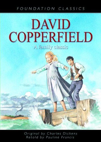 david copperfield a family classic foundation classics by david copperfield a family classic foundation classics dickens charles
