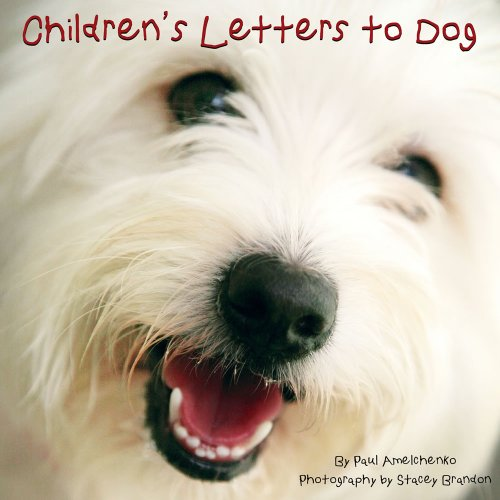 9781607550518: Children's Letters to Dog
