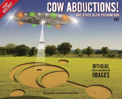 Cow Abduction 2011 Wall Calendar: Willow Creek Press