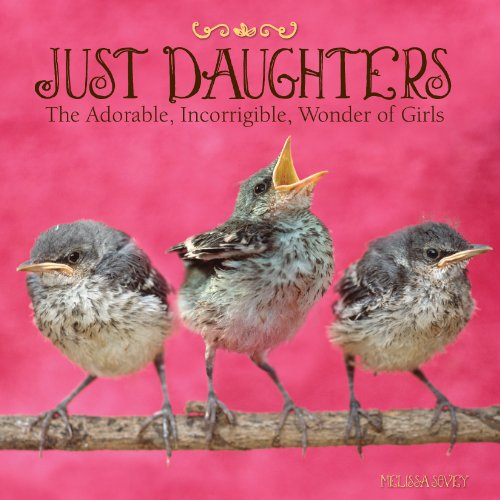9781607554561: Just Daughters
