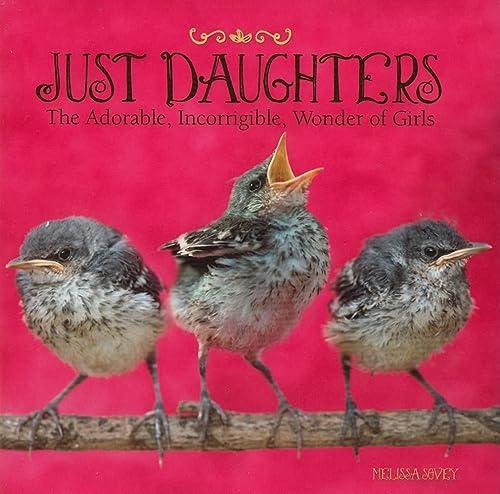 9781607554561: Just Daughters