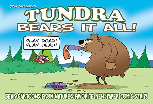 Tundra: Bears It All!: Chad Carpenter
