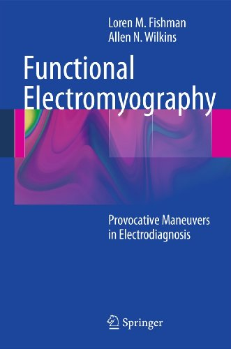9781607610199: Functional Electromyography: Provocative Maneuvers in Electrodiagnosis