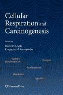 9781607610410: Cellular Respiration and Carcinogenesis