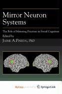 9781607610540: Mirror Neuron Systems