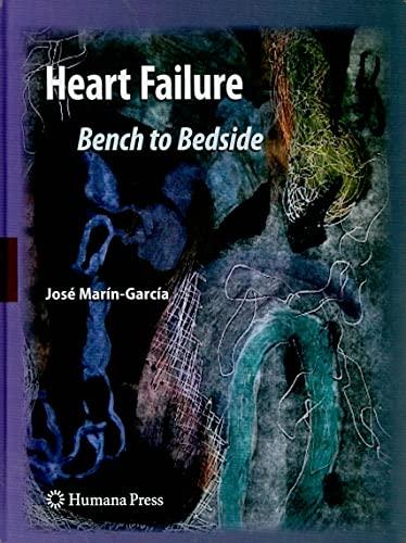 Heart Failure: Bench to Bedside (Hardcover): Jose Marin-Garcia