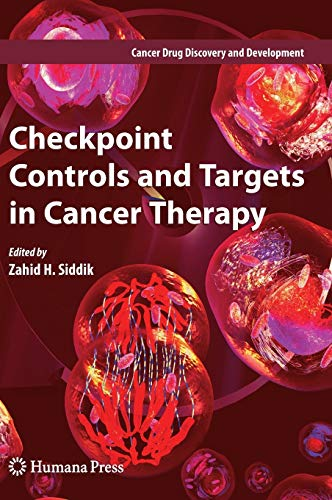 Checkpoint Controls and Targets in Cancer Therapy: Zahid H. Siddik