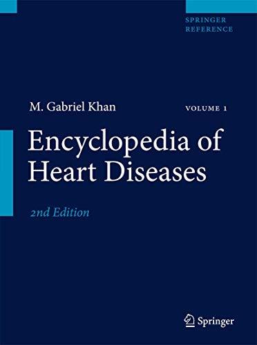 Encyclopedia of Heart Diseases: M. Gabriel Khan