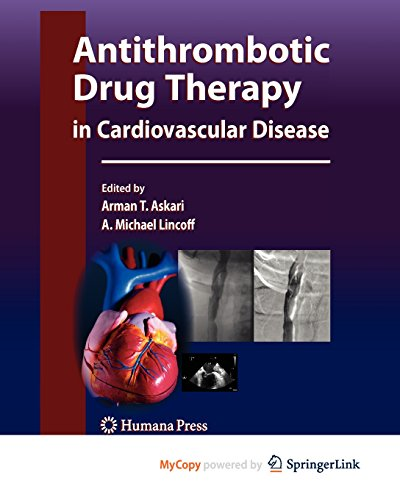 9781607613466: Antithrombotic Drug Therapy in Cardiovascular Disease