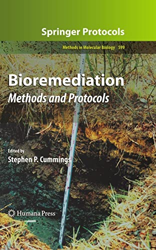 9781607614388: 599: Bioremediation: Methods and Protocols (Methods in Molecular Biology)