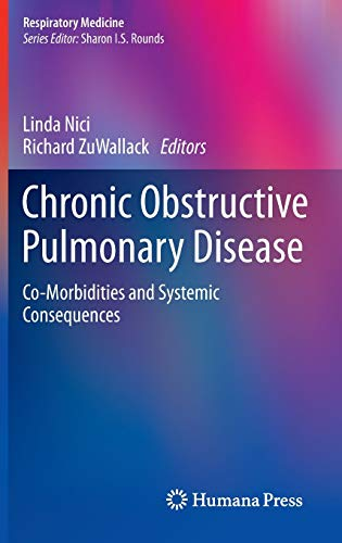 9781607616726: Chronic Obstructive Pulmonary Disease: Co-Morbidities and Systemic Consequences (Respiratory Medicine)