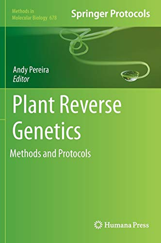 9781607616818: 678: Plant Reverse Genetics: Methods and Protocols (Methods in Molecular Biology)