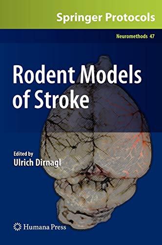 9781607617495: 47: Rodent Models of Stroke (Neuromethods)