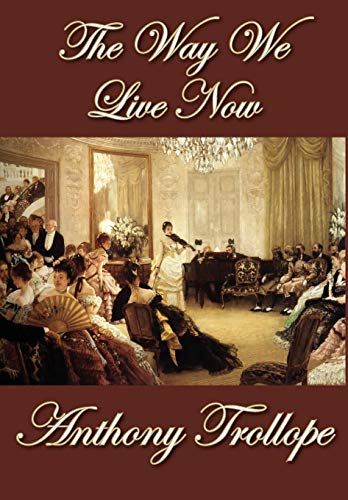9781607620372: The Way We Live Now