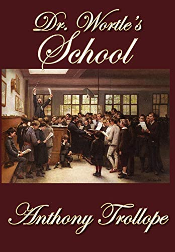 9781607620402: Dr. Wortle's School