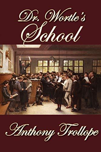 9781607620419: Dr. Wortle's School