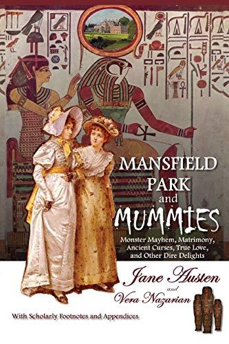 Mansfield Park and Mummies: Monster Mayhem, Matrimony,: Vera Nazarian; Jane