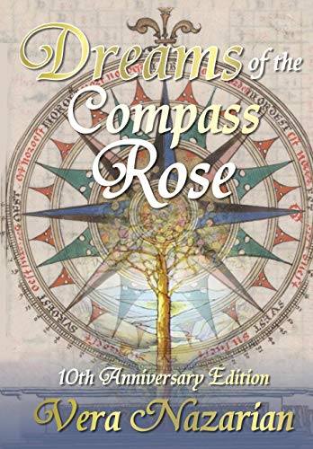 9781607621157: Dreams of the Compass Rose