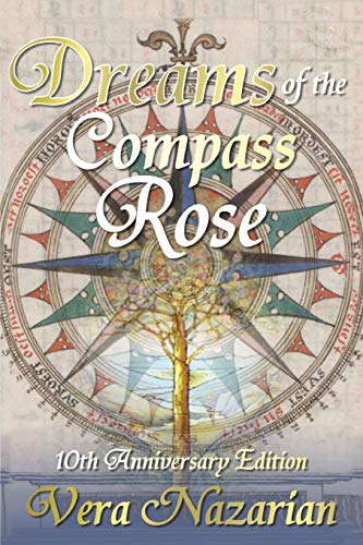 9781607621164: Dreams of the Compass Rose