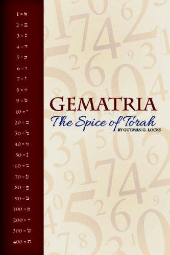 9781607630937: The Spice of Torah: Gematria