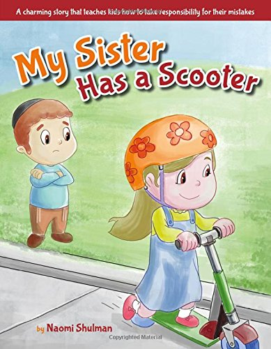 9781607632252: My Sister Has a Scooter