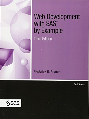 9781607648338: Web Development with SAS by Example, Third Edition