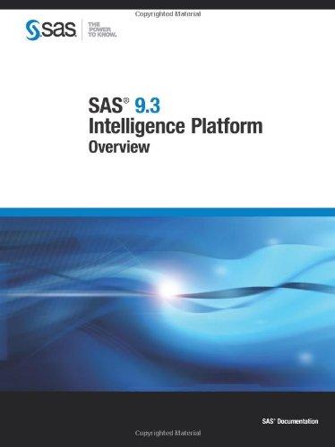 9781607649076: SAS 9.3 Intelligence Platform:: Overview (SAS Documentation)