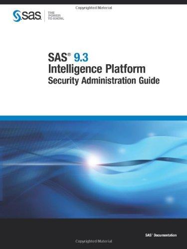 9781607649083: SAS 9.3 Intelligence Platform:: Security Administration Guide