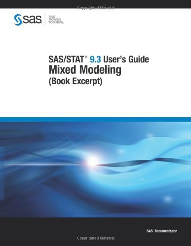 9781607649212: SAS/STAT 9.3 User's Guide: Mixed Modeling (Book Excerpt)