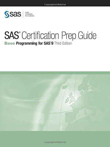 9781607649243: SAS Certification Prep Guide: Base Programming for SAS 9, Third Edition