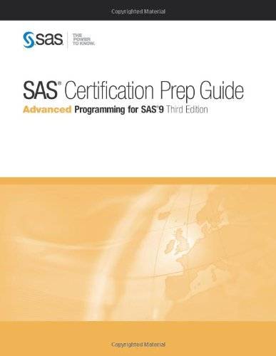 9781607649250: SAS Certification Prep Guide: Advanced Programming for SAS 9, Third Edition
