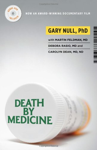 Death by Medicine [With DVD]: Gary Null