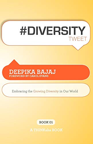 9781607730569: #Diversitytweet Book01: Embracing the Growing Diversity in Our World
