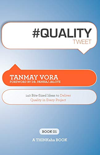 9781607730644: #Qualitytweet Book01: 140 Bite-Sized Ideas to Deliver Quality in Every Project