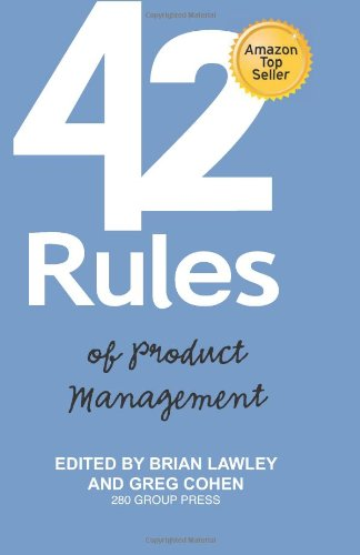 9781607730781: 42 Rules of Product Management: Learn the Rules of Product Management from Leading Experts
