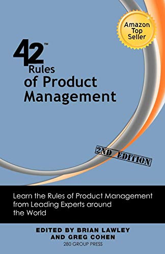 9781607730842: 42 Rules of Product Management (2nd Edition): Learn the Rules of Product Management from Leading Experts Around the World