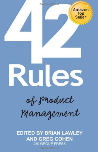 9781607730866: 42 Rules of Product Management: Learn the Rules of Product Management from Leading Experts