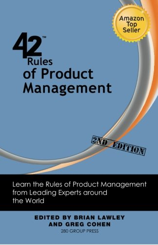 9781607730910: 42 Rules of Product Management (2nd Edition): Learn the Rules of Product Management from Leading Experts around the World