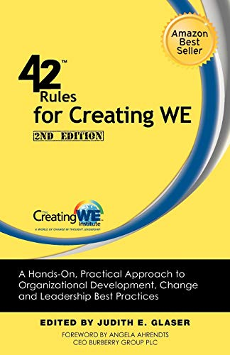 9781607730989: 42 Rules for Creating We (2nd Edition): A Hands-On, Practical Approach to Organizational Development, Change and Leadership Best Practices.