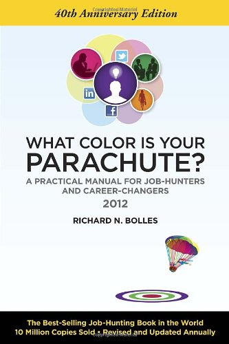 9781607740100: What Color Is Your Parachute? 2012: A Practical Manual for Job-Hunters and Career-Changers